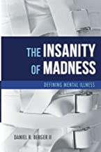 The Insanity of Madness: Defining Mental Illness