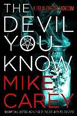 The Devil You Know (Felix Castor Novel Book 1) Kindle Edition