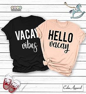 Vacay Vibes, Hello Vacay Shirt, Women Cute T-shirt, Vacation Couple Tee, Unisex Trendy, Cruise Shirt, Ladies Graphic Tee