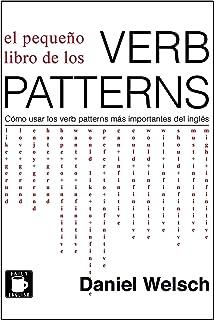 comprar comparacion El Pequeño Libro de los Verb Patterns: Cómo usar los verb patterns más importantes del inglés