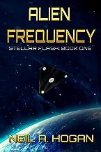Alien Frequency: Stellar Flash Book One