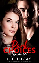 Dark Choices The Accord (The Children Of The Gods Paranormal Romance Series Book 43)