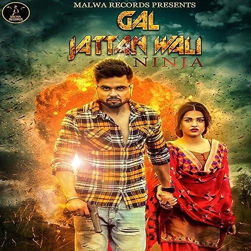 Amazon.com: Gal Jattan Wali: Ninja: MP3 Downloads