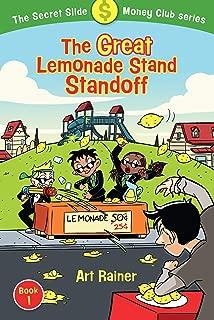 The Great Lemonade Stand Standoff (The Secret Slide Money Club, Book 1)