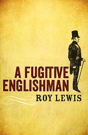 Fugitive Englishman