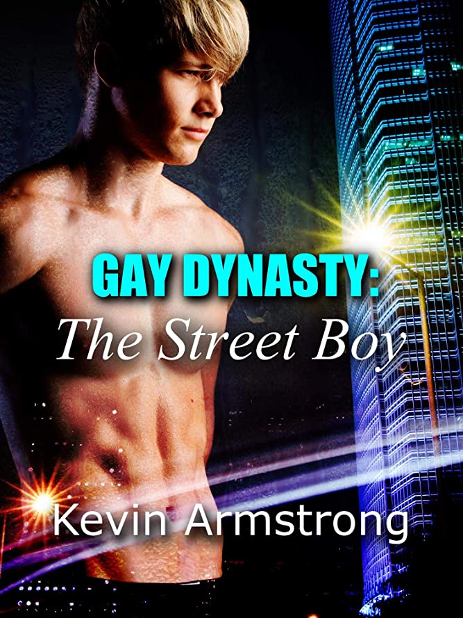 ぐったりタッチカナダThe Street Boy (GAY DYNASTY Book 1) (English Edition)