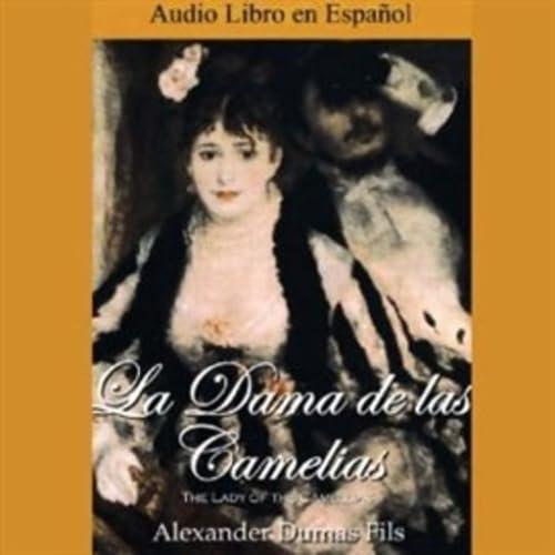 La Dama de las Camelias - Audiolibro