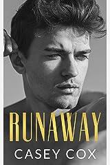 Runaway: An Escape Novel Kindle Edition
