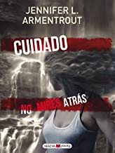 Cuidado. No mires atrás (Narrativa infantil y juvenil) (Spanish Edition)