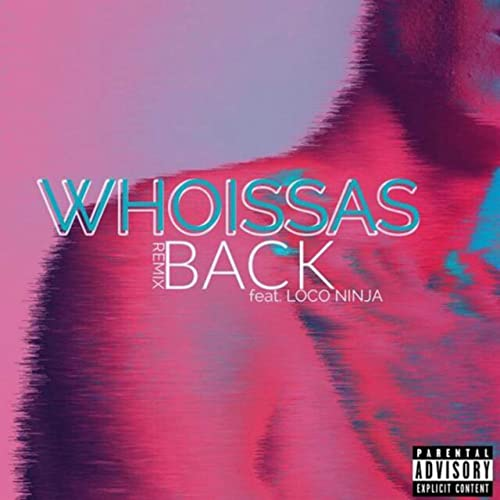 Amazon.com: Back (feat. Loco Ninja) [Explicit]: WhoIssas ...