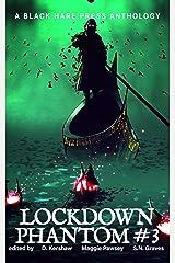 PHANTOM #3: Lockdown Supernatural Fantasy Kindle Edition