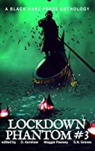PHANTOM #3: Lockdown Supernatural Fantasy