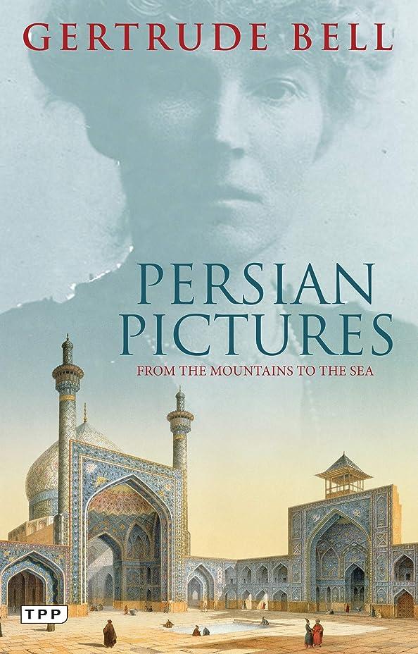 順番ビーム酸Persian Pictures: From the Mountains to the Sea (English Edition)