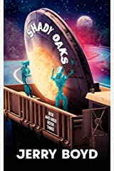 Shady Oaks (Bob and Nikki Book 3) Kindle Edition