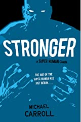 Stronger: A Super Human Clash (The New Heroes/Quantum Prophecy series Book 6) Kindle Edition