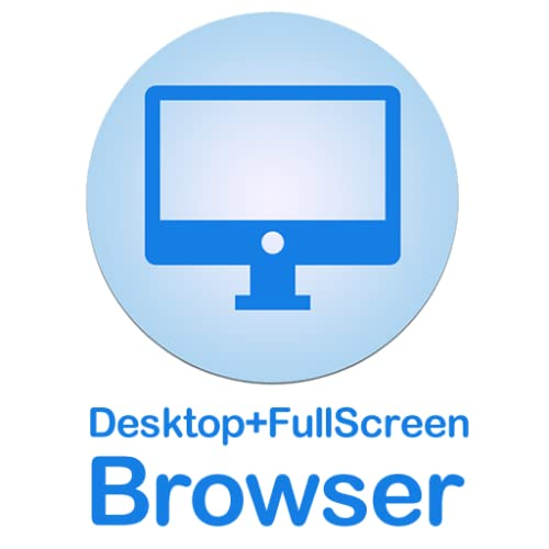 FullScreen Desktop Browser