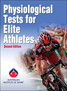 Physiological Tests for Elite Athletes