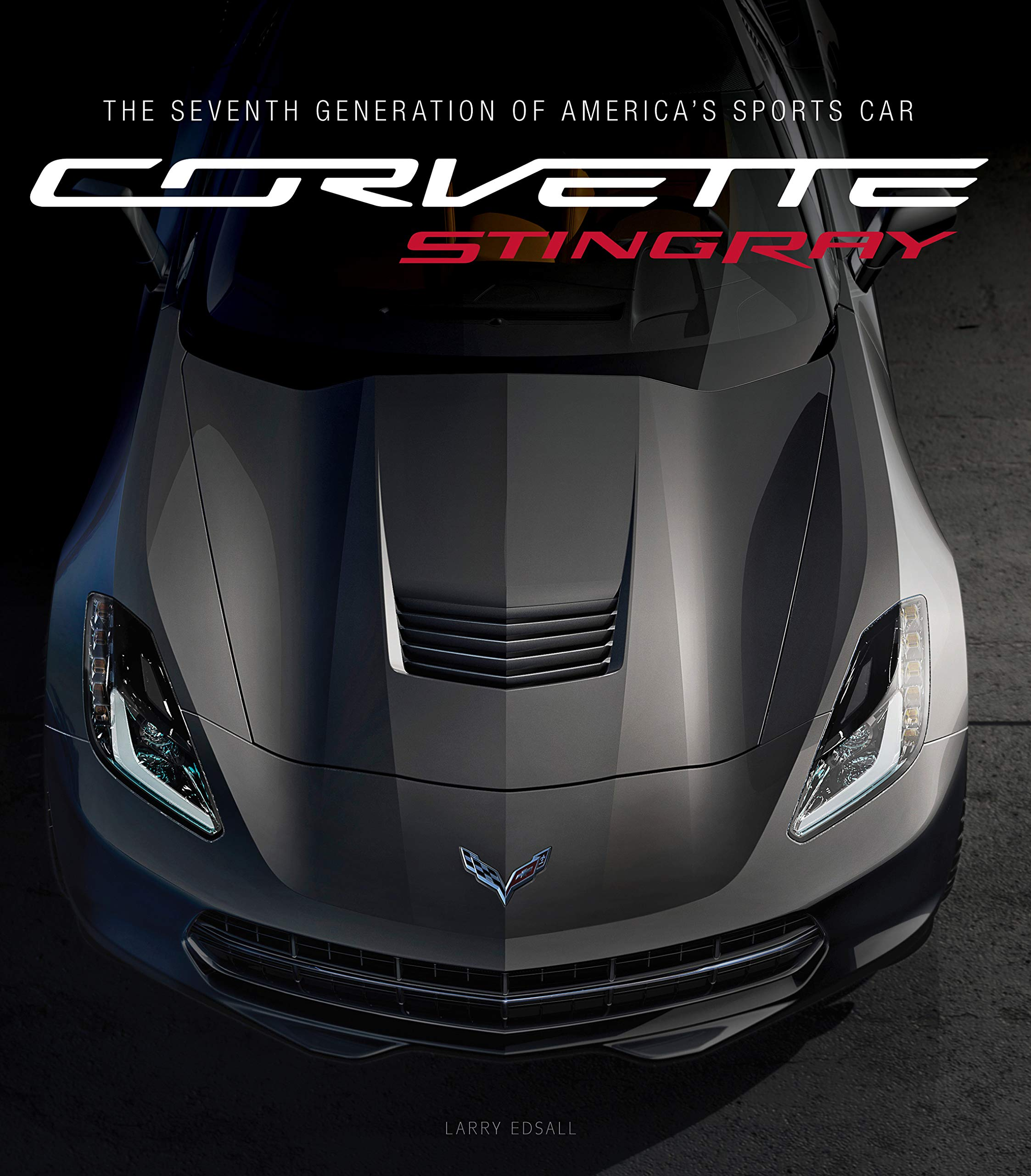 Image OfCorvette Stingray: The Seventh Generation Of America's Sports Car