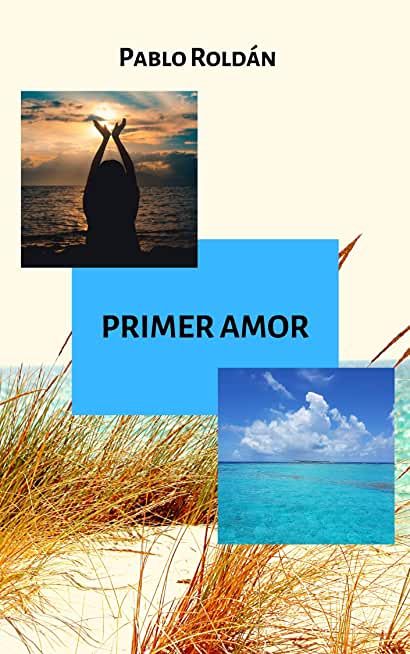 Primer amor (Spanish Edition)