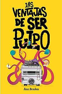 Las ventajas de ser pulpo (Gran Angular) (Spanish Edition)