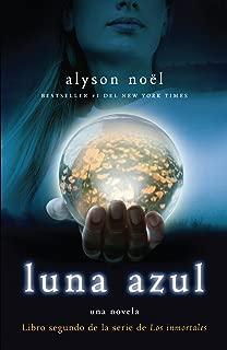 Luna azul (Los immortales) (Spanish Edition)