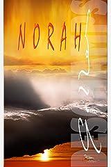 NORAH... ou la première Vie de Tom: Une Romance Feel Good Contemporaine où l'on réinvente sa Vie en reprenant le cours de ses Rêves Format Kindle