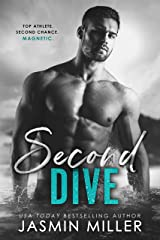 Second Dive: A Second Chance Sports Romance (Kings Of The Water Book 3) Kindle Edition