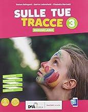 Permalink to Sulle tue tracce. Ediz. large. Per la Scuola media. Con e-book. Con espansione online: 3 PDF
