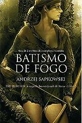 Batismo de Fogo (THE WITCHER: A Saga do Bruxo Geralt de Rívia Livro 5) eBook Kindle
