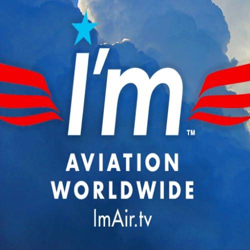 Aviation Worldwide ImAir.tv / COMING SOON FREE!