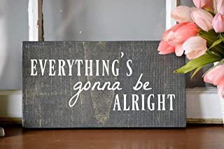 everything will be alright sign