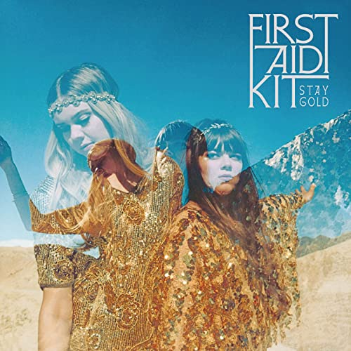 Stay Gold [Explicit] von First Aid Kit bei Amazon Music