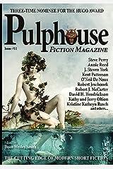 Pulphouse Fiction Magazine #11 Kindle Edition