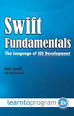 Swift Fundamentals: The Language of iOS Development