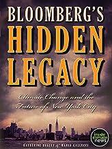 Bloomberg's Hidden Legacy