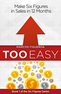 Too Easy (The Six Figure Series Book 1) (English Edition)