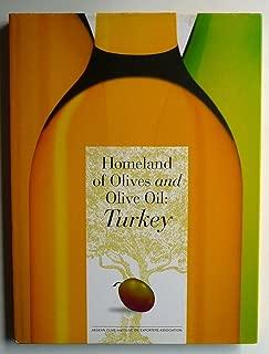 Homeland of Olives and Olive Oil: Turkey