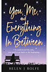You, Me, and Everything In Between: A heartwarming and emotional love story Kindle Edition