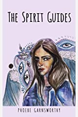 The Spirit Guides: A Coming of Age Novella Kindle Edition