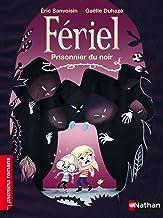Prisonnier du noir (Premiers Romans t. 259) (French Edition)