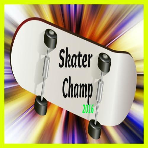 Skater Champ 2016