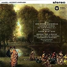 Mozart: Serenade No. 13, Ave verum corpus, German Dances - Handel: Water Music