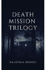 Death Mission Trilogy Kindle Edition