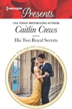 His Two Royal Secrets (One Night With Consequences Book 3730)