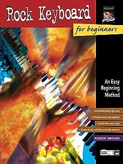 Rock Keyboard for Beginners: An Easy Beginning Method
