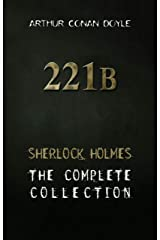 Sherlock Holmes : Complete Collection Kindle Edition