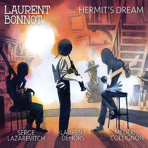 Chien De Faïence Feat Serge Lazarevitch Laurent Dehors