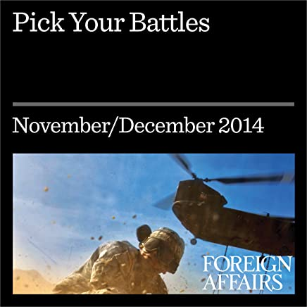 Pick Your Battles: Leaving Behind the Decade of War