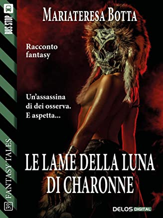 Le lame della luna di Charonne (Fantasy Tales)