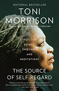 The Source of Self-Regard: Selected Essays, Speeches, and Meditations